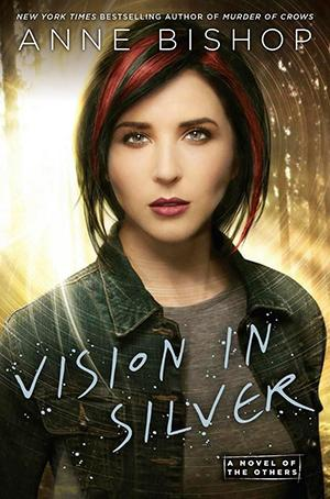 The Others T.3 : Vision in Silver - Anne Bishop (VO)