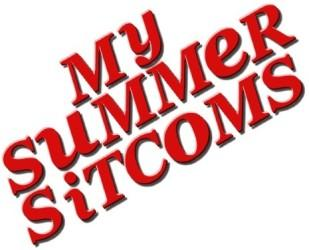 My Summer Sitcoms (#3-8)