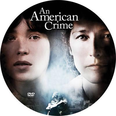 An American Crime - The true story of a shocking crime