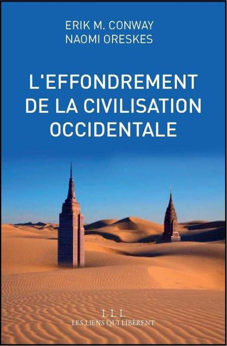 L'effondrement de la civilisation occidentale - Naomi Oreskes et Erik M. Conway