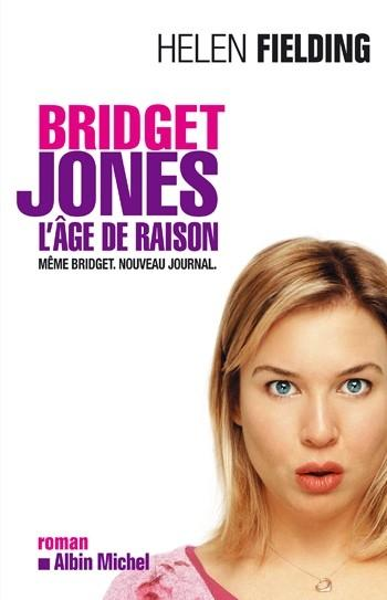 Bridget Jones 2- L'âge de raison - Helen Fielding