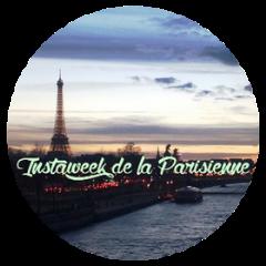Instaweek de la Parisienne #6