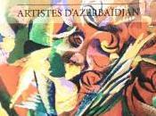 Galerie RUSSKIY Artistes d'Azerbaidjian partir Avril 2015