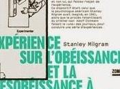 Expérience l'obéissance désobéissance l'autorité, Stanley Milgram