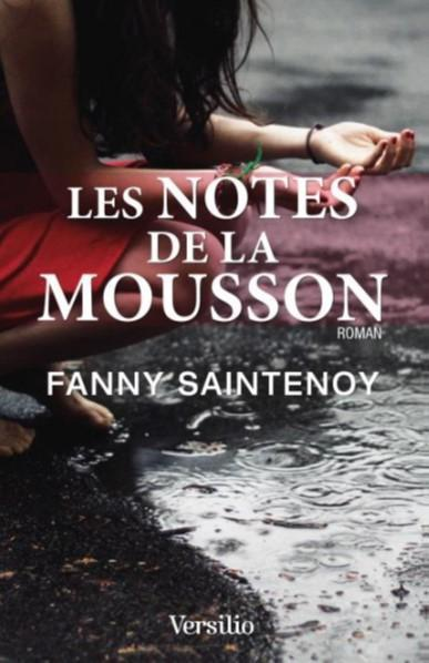 Les notes de la mousson par Fanny Saintenoy