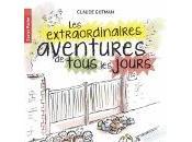 Claude Gutman extraordinaires aventures tous jours