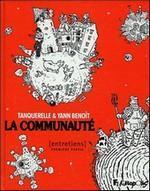 La communauté, (1ère partie) de Tanquerelle et Yann Benoît