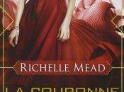Couronne l'Elue Richelle Mead