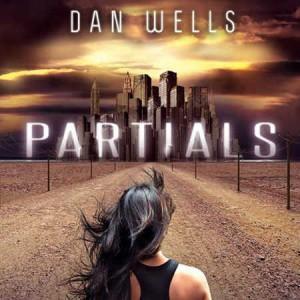 Partials – Tome 1 – Dan Wells