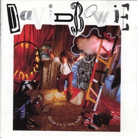 David Bowie-Never Let Me Down-1987