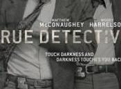 TRUE DETECTIVE (Critique Saison Sans commune mesure
