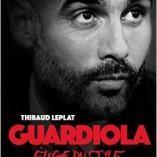 Découvrez le livre: «Pep Guadiola, éloge du style»