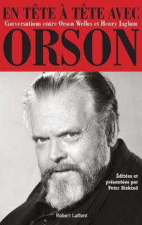 LITTERATURE: En tête à tête avec Orson, Conversations entre Henry Jaglom et Orson Welles (2015) / My Lunches with Orson: Conversations between Henry Jaglom and Orson Welles (2015)