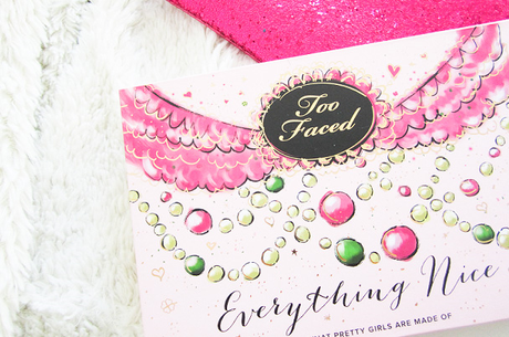 Revue & Swatches - Everything Nice de Too Faced