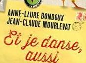 danse, aussi Jean-Claude Mourlevat Anne-Laure Bondoux