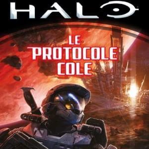 Halo : Le Protocole Cole – Tobias S. Buckell