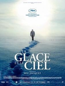 La Glace et Le Ciel – Cannes – Film de Clôture
