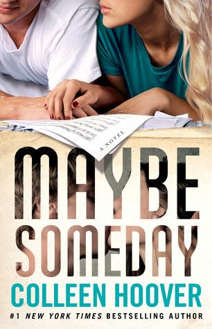 Maybe T.1 : Maybe Someday - Colleen Hoover