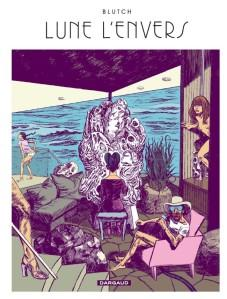 Lune l'envers - Blutch