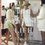 Découvrez le livre: «The Stylish life-Tennis»