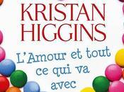 """Chronique """"L'amour tout avec"""" Kristan Higgins"""