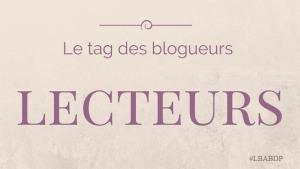 Blogueurs-lecteurs, le tag [Article contagieux]