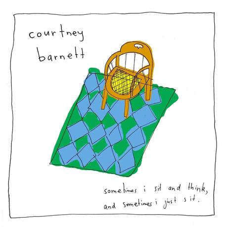 Courtney Barnett - Sometimes I sit and thnik, and sometimes i just sit