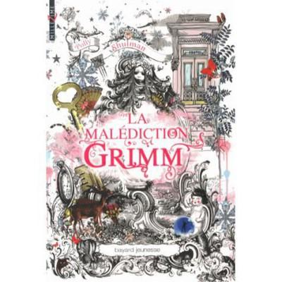 La Malédiction Grimm de Polly Shulman