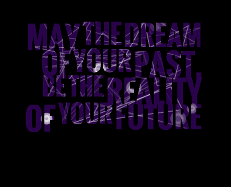 4907-may-the-dream-of-your-past-be-the-reality-of-your-future