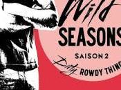 Wild season, tome Dirty Rowdy Thing Christina Lauren