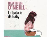 ballade Baby, Heather O'Neill