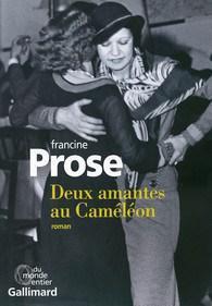 Deux amantes au caméléon de Francine Prose