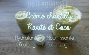 ❁DIY : Prolonger le bronzage avec la Crème Chantilly de KARITE & COCO hydratant et nourrissant!! ( très facile, méthode à froid)❁