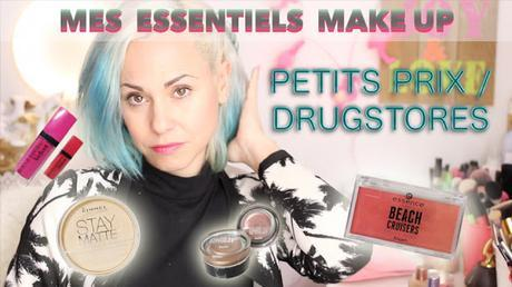 Mes Essentiels Make up : Version Drugstores/Petits prix