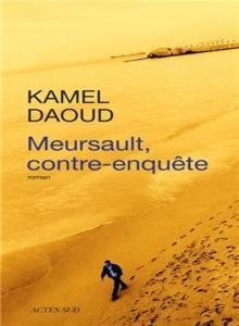 Meursault, contre-enquête – Kamel Daoud