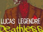 Deathless Days, Lucas Legendre