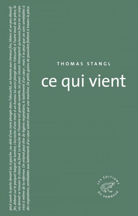 Thomas Stangl - Ce qui vient