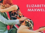"""Et s'envoyèrent l'air"" d'Elizabeth Maxwell"