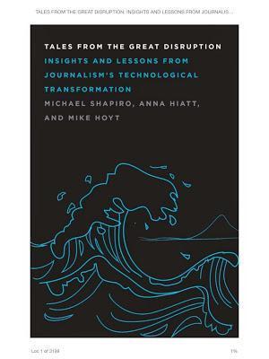 Journalisme et presse : histoires de la Grande Disruption