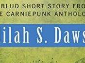 Carnipunk Three Lives Lydia Delilah Dawson (VO)