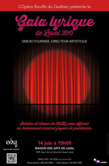 Le Gala lyrique de Laval 2015, Die Zauberflöte par la Compagnie baroque Mont-Royal et la sortie imminente du numéro 4 (Été 2015) de L'Opéra- Revue québécoise d'art lyrique
