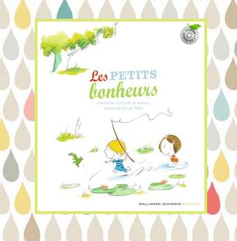 Les petits bonheurs, chanté par Domitille & Amaury, illustré par Olivier Tallec