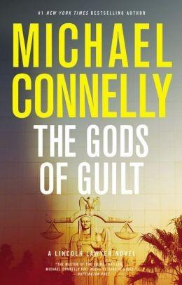 Michael CONNELLY : The Gods of Guilt - 7/10