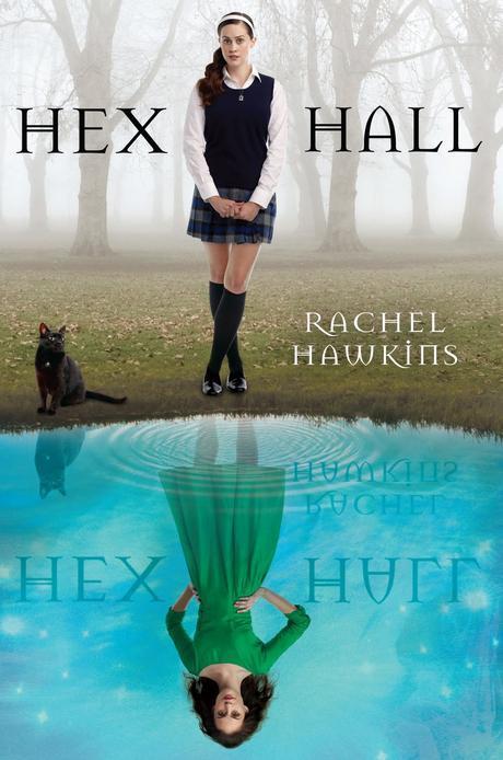 Hex Hall, Tome 1 de Rachel Hawkins