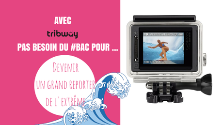 go pro camera bac métier tribway