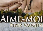 """Chronique """"Désir enfoui Tome Aime-moi"""" Piper Vaughn"""