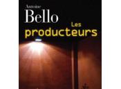 [lu, babelio, masse critique] producteurs, roman d'antoine bello