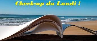 Check-up du Lundi 22 juin 2015- -