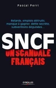 pascal perri sncf un scandale français