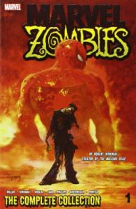 Marvel Zombies - The Complete Collection Tome 1